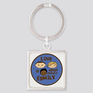 love is what makes a family blue b Square Keychain