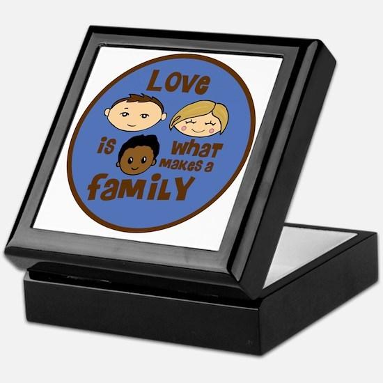 love is what makes a family blue boy  Keepsake Box