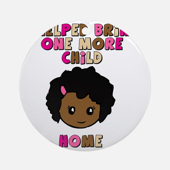 helped-bring-one-more-home- color g Round Ornament