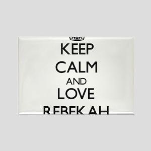 Keep Calm and Love Rebekah Magnets