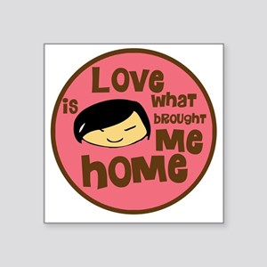 """Asian Girl love is what bro Square Sticker 3"""" x 3"""""""