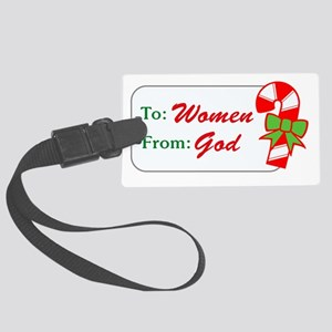 to_women_from_God_dark Large Luggage Tag
