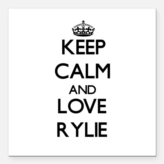 """Keep Calm and Love Rylie Square Car Magnet 3"""" x 3"""""""