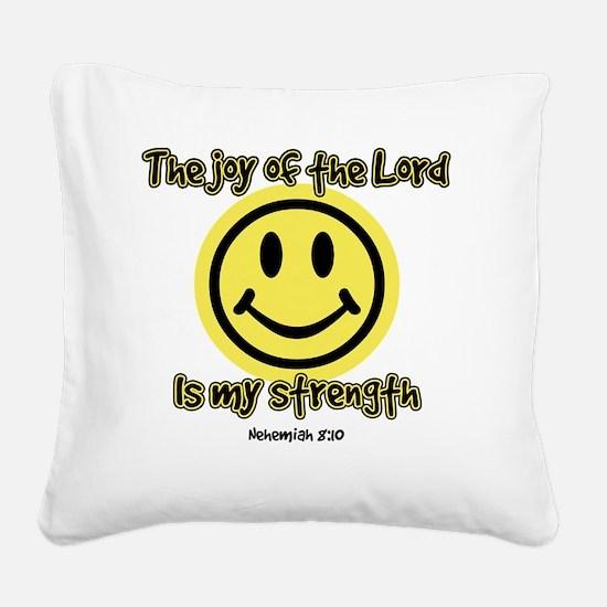 3-joyofLord Square Canvas Pillow