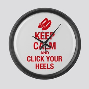 Keep Calm Click Your Heels Large Wall Clock