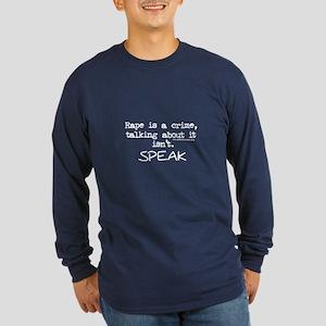 Talk About It Long Sleeve Dark T-Shirt