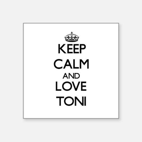 Keep Calm and Love Toni Sticker