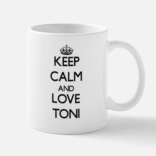 Keep Calm and Love Toni Mugs