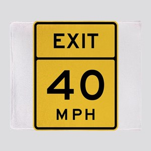 Exit 40 MPH Sign Throw Blanket