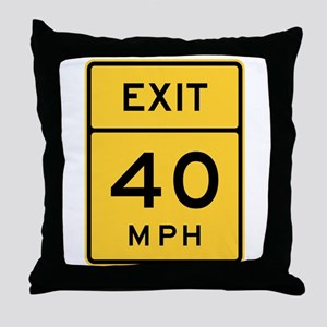 Exit 40 MPH Sign Throw Pillow