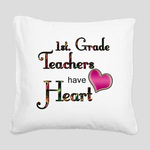 Teachers Have Heart 1 Square Canvas Pillow