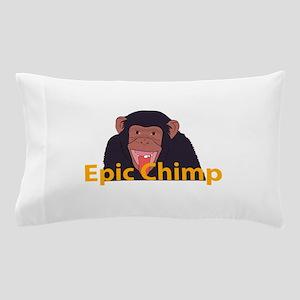 Epic chimp Pillow Case