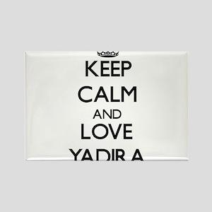 Keep Calm and Love Yadira Magnets