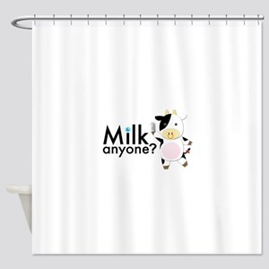 Milk Anyone? Shower Curtain