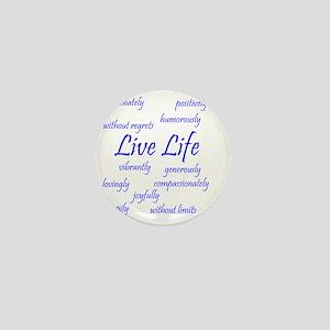 Live Life Mini Button