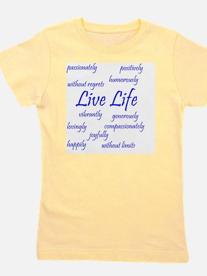 Live Life Girl's Tee