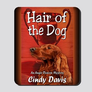 Hair of the Dog greeting card Mousepad