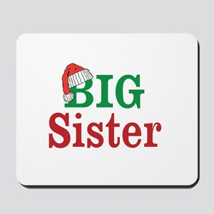 Christmas Big Sister Mousepad