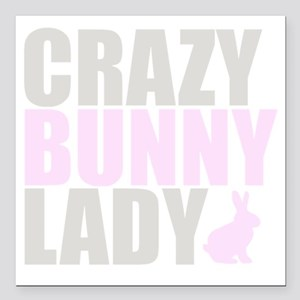 "CRAZY BUNNY LADY 2 CLEAR Square Car Magnet 3"" x 3"""