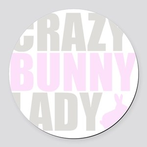 CRAZY BUNNY LADY 2 CLEAR copy Round Car Magnet