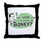 Made of Money Throw Pillow