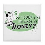 Made of Money Tile Coaster
