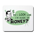 Made of Money Mousepad