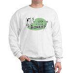 Made of Money Sweatshirt