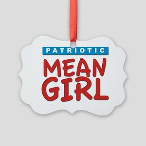 patriotic mean girls Picture Ornament