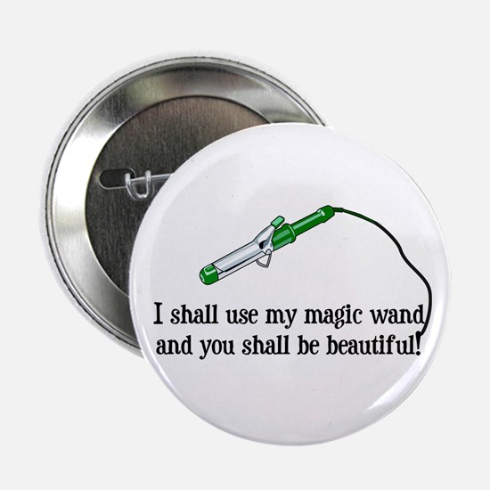 "Beauty Shop Magic 2.25"" Button"
