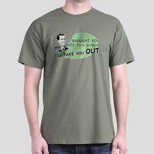 I'll Take You Out Dark T-Shirt