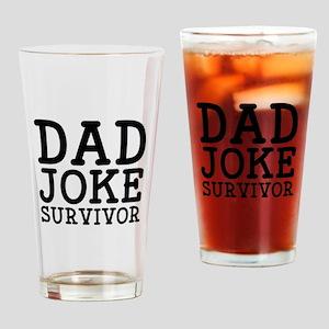 Dad Joke Survivor Drinking Glass