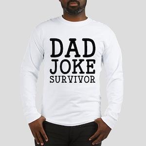Dad Joke Survivor Long Sleeve T-Shirt