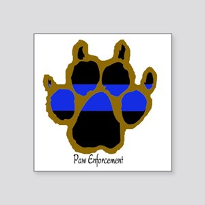"Brown Thin Blue Line Paw En Square Sticker 3"" x 3"""
