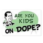 Are You Kids On Dope? Postcards (Package of 8)
