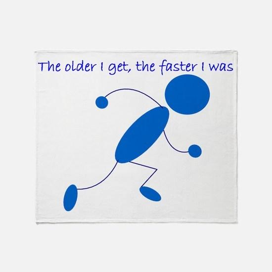 olderfasterrunner Throw Blanket