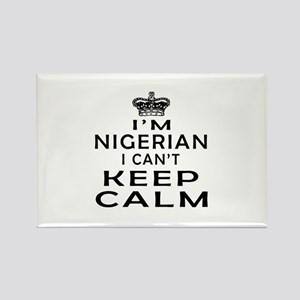 I Am Nigerian I Can Not Keep Calm Rectangle Magnet