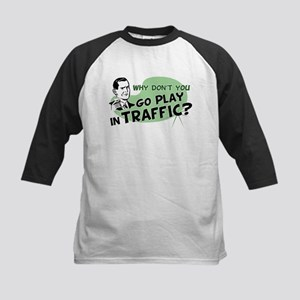 Go Play In Traffic Kids Baseball Jersey