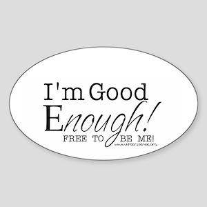 Good Enough Oval Sticker