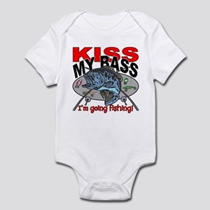 Kiss My Bass, I'm Going Fishing Infant Bodysuit