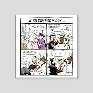 """Zombie Wedding Square Sticker 3"""" x 3"""""""