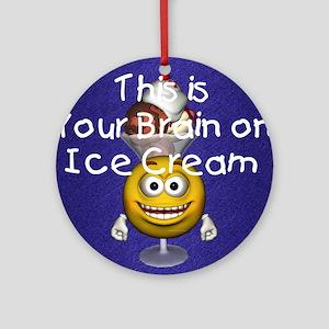icecreambrain1 Round Ornament
