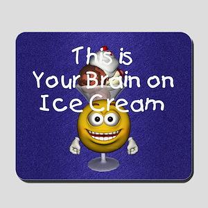 icecreambrain1 Mousepad