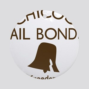 Chicos Bail Bonds Brown Round Ornament