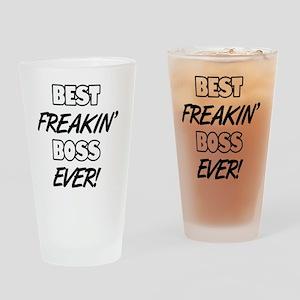 Best Freakin' Boss Ever Drinking Glass
