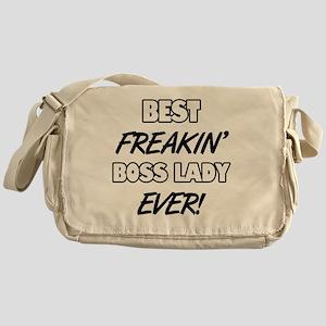 Best Freakin' Boss Lady Ever Messenger Bag