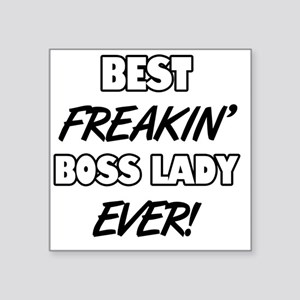 "Best Freakin' Boss Lady Eve Square Sticker 3"" x 3"""