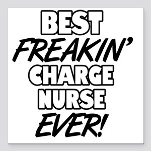 "Best Freakin' Charge Nur Square Car Magnet 3"" x 3"""