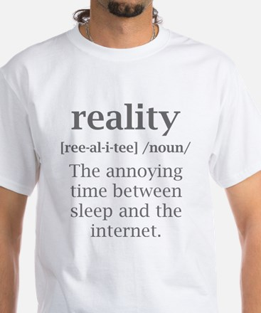 Reality Definition White T-Shirt
