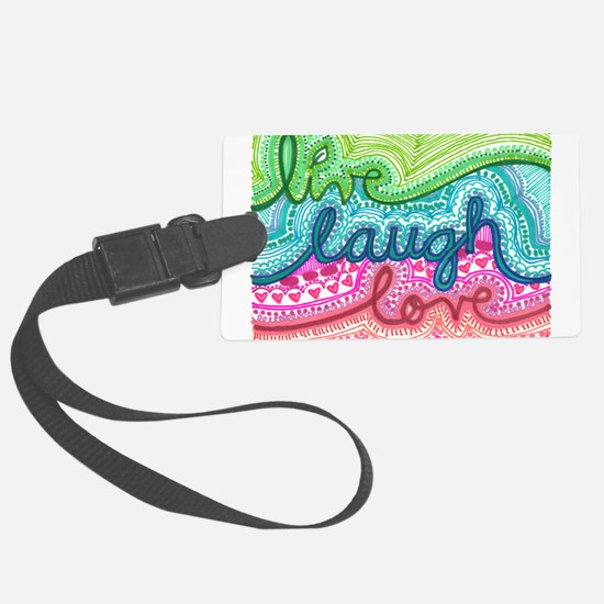 live laugh love Luggage Tag